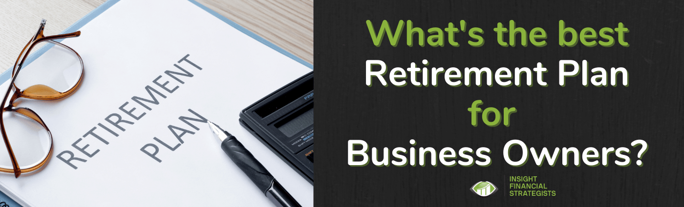 What's the best retirement plan for business owners