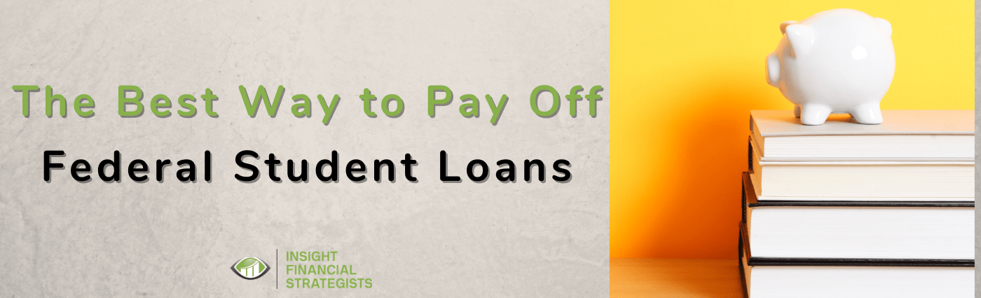 best way to pay off federal student loans